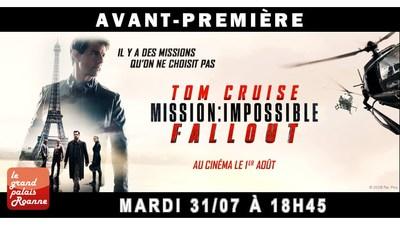 AVANT-PREMIÈRE MISSION IMPOSSIBLE FALLOUT - MARDI 31 JUILLET