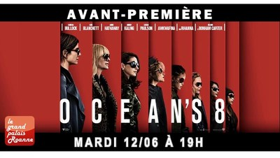 AVANT-PREMIÈRE OCEAN'S 8 - MARDI 12 JUIN
