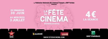 LA FETE DU CINEMA - DU 30 JUIN AU 3 JUILLET