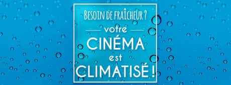 Votre cinéma est ouvert tout l'été